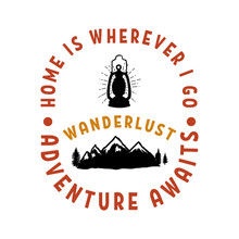 Wanderlust. Emblem Template With Mountains And Camping Lantern. Design Element For Poster, Card, Banner, Flyer. Vector Illustration