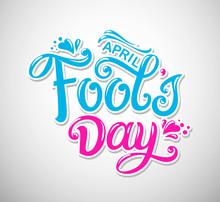 April Fools Day Handwritten Lettering.