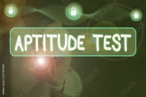 Photo Conceptual hand writing showing Aptitude Test