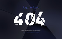 Error 404. Web Page Template, Page Not Found. Page 404 Broken Into Pieces. Vector Illustration On A Black Background.