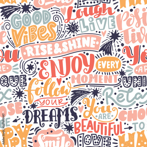 Obraz Lettering seamless pattern positive words. Sweet cute inspiration typography. For textile, wrapping paper, hand drawn style backgrounds - fototapety do salonu