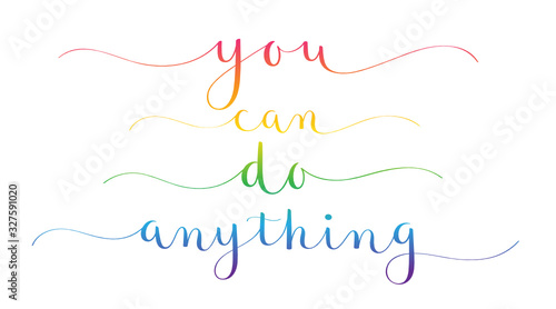 Photo YOU CAN DO ANYTHING rainbow gradient vector brush calligraphy banners with swash
