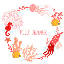 Round Frame With Underwater Animals And The Inscription Hello Summer Isolate On A White Background. Vector Graphics.