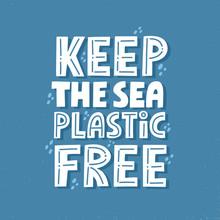 Keep The Sea Plastic Free Quot...