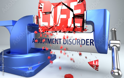 Photo Adjustment disorder can ruin and destruct life - symbolized by word Adjustment d
