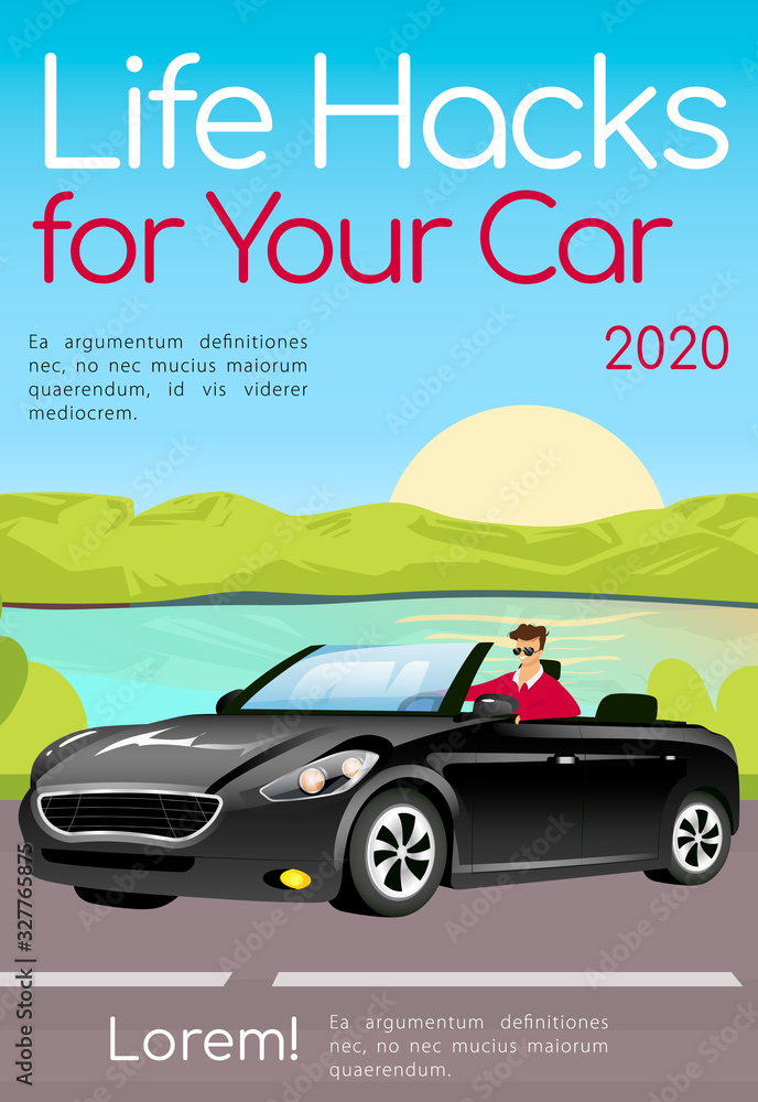 Life hacks for your car poster flat vector template. Useful tips for auto enthusiasts brochure, magazine page concept design with cartoon character. Advice for drivers flyer, leaflet with text space