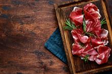 Slices Of Prosciutto Di Parma ...