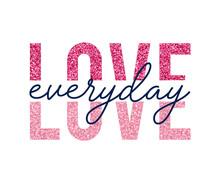 Love Slogan With Glitter Illus...