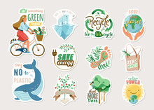 Ecology And Recycle Sticker Set With Save Environment Vector Illustration And Motivational Quote Text. Eco Badges With Earth, Girl On Bike, Nature Plant, Whale, Polar Bear Isolated On Light
