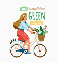 Ecology Poster For Eco Friendly Lifestyle. Stylish Girl Ride On Bike With Plant And Flower In Front Basket. Motivational Quote Text. Do Something Green Today. Vector Illustration Isolated On White