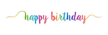 Happy Birthday Hand Writing Colorful Text Lettering Brush Calligraphy Isolated On White Background. Greeting Card Vector Illustration