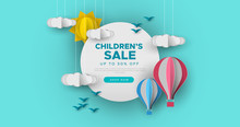 Children Sale Papercut Sky Landscape Banner With Hot Air Balloon, Sun And Clouds Made In Realistic Paper Craft Art. Kid Promotion For Toy Store Discount Or Child Care Product.