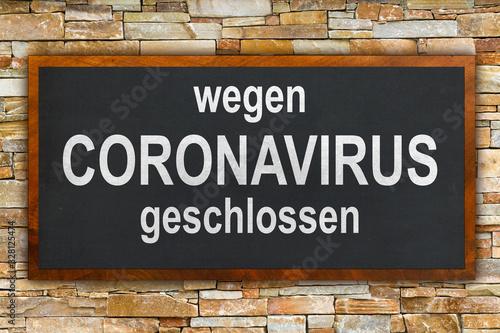 Tafel - wegen CORONAVIRUS geschlossen Fototapete