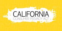 California Consumer Protection Act Or CCPA