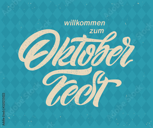 Fototapeta Oktoberfest handwritten lettering. Oktoberfest typography vector design for greeting cards and poster. Beer Festival vector banner. Design template celebration. Vector illustration. obraz na płótnie