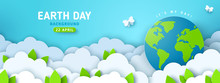 Earth Day Banner Or Poster With Paper Cut Clouds In Blue Sky. Background With Green Leaves, Butterfly And Globe. Vector Illustration. Place For Text.