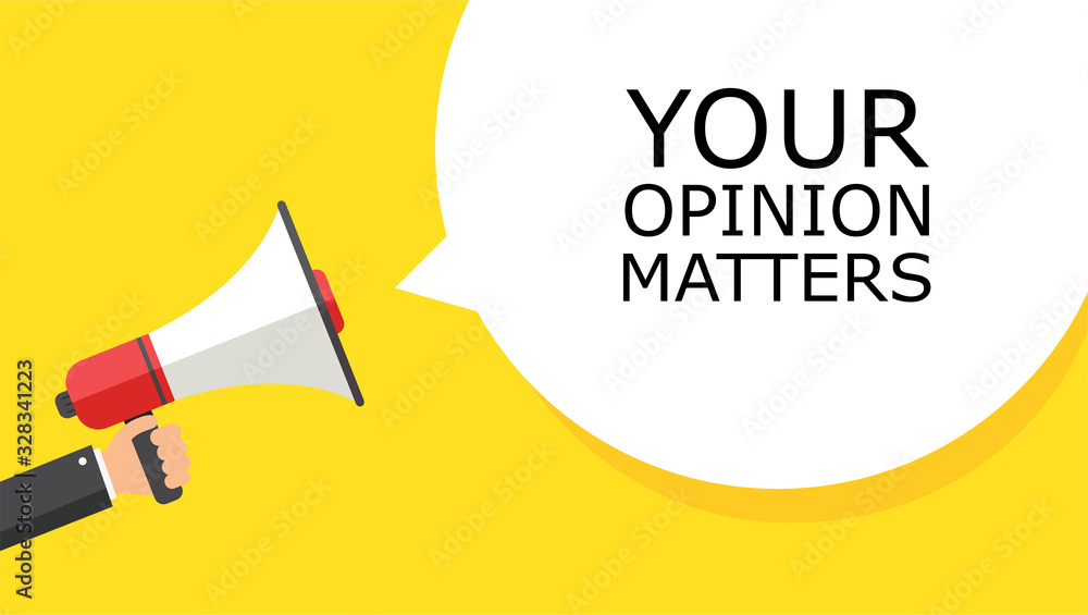 Fototapeta YOUR OPINION MATTERS.Hand holding a megaphone with a lucky you speech bubble. Banner for business, loudspeaker. Vector graphics in a flat style. Vector