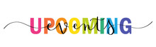 UPCOMING EVENTS Vector Rainbow-colored Mixed Typography Banner With Interwoven Brush Calligraphy