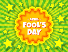 April Fool's Day Pop Art Comic Banner Template. Vector Funny Postcard. Decorative Swirl Stripes Background For April Fool's Holiday In Bright Juicy Colors. For Posters, Flyers, Social Media.