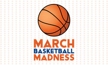 March Basketball Madness. Men's Basketball Tournament. Played Each Spring In The United States. Sport Poster.