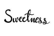 Sweetness Text In Brush Style ...