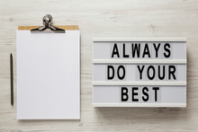 'Always Do Your Best' Words On...