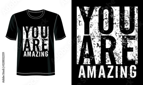 Photo you are amazing typography  for print t shirt