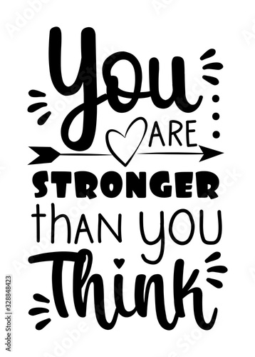 Fotomural You are stronger than you think-positive calligraphy