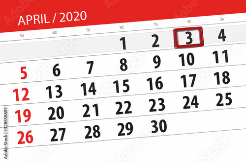 Calendar planner for the month april 2020, deadline day, 3, friday Canvas Print