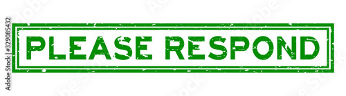Photo Grunge green please respond word square rubber seal stamp on white background