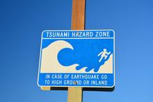Tsunami Hazard Zone Sign Board...