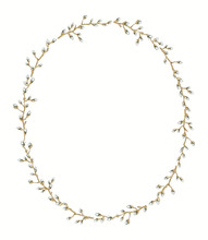 Oval Frame With Vintage Graceful Spring Branches Of Pussy-willow Isolated On White Background. Watercolor Hand Drawn Illustration