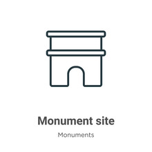 Monument Site Outline Vector Icon. Thin Line Black Monument Site Icon, Flat Vector Simple Element Illustration From Editable Monuments Concept Isolated Stroke On White Background