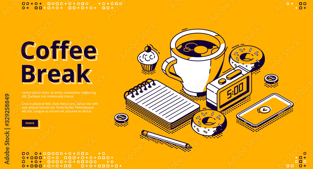 Fototapeta Coffee break isometric landing page. Cup with hot beverage, sweet donuts, smartphone, note pad and alarm clock with 5 a.m time on dial stand on table. Business lunch 3d vector line art web banner