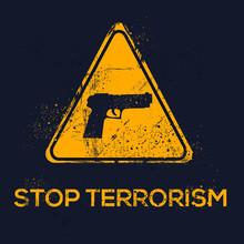 Warning Sign (stop Terrorism)...
