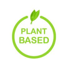 Plant Based Label. Flat Simple...