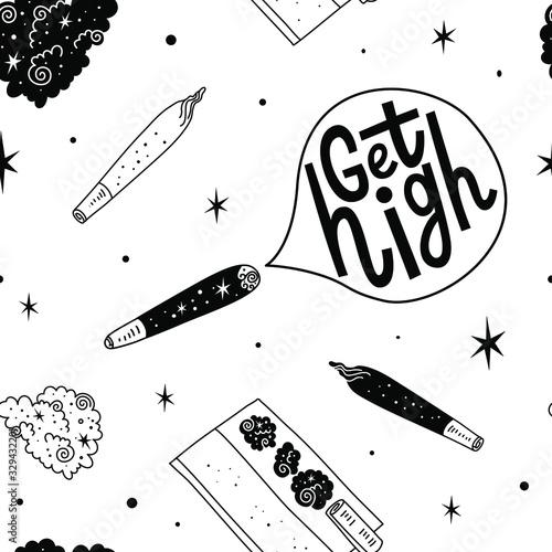 Ganja Joint Weed Marijuana seamless vector pattern background. Get high lettering. Fun doodle illustration of smoking equipment. Fotobehang