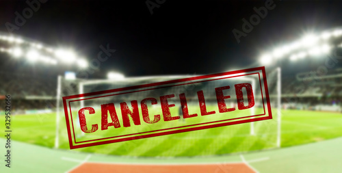 Sport event cancelled because of Coronavirus outbreak - 329532666