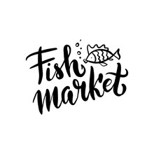 Lettering Fish Market, Hand Dr...