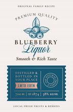 Family Recipe Blackberry Liquor Acohol Label. Abstract Vector Packaging Design Layout. Modern Typography Banner With Hand Drawn Black Berry Silhouette Logo And Background.