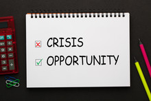 Crisis Opportunity Choice