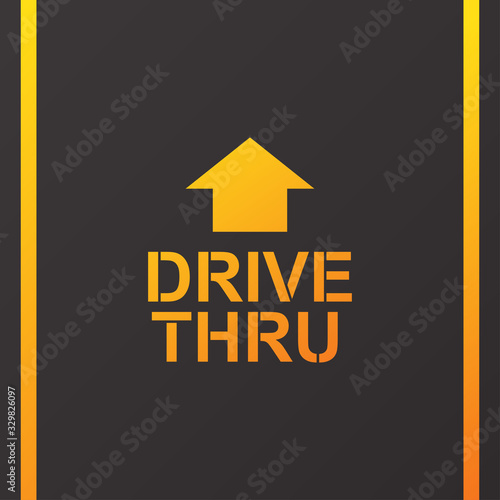 Fotografie, Obraz Drive thru text on the road vector illustration.