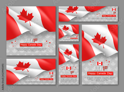 Happy Canada Day 1st of July banners set. Celebrate official country founding day. Congratulation template with realistic canadian flag and maple leaf. National patriotic holiday vector illustration.