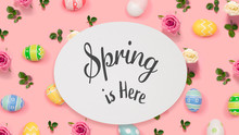 Spring Is Here Message With Ea...