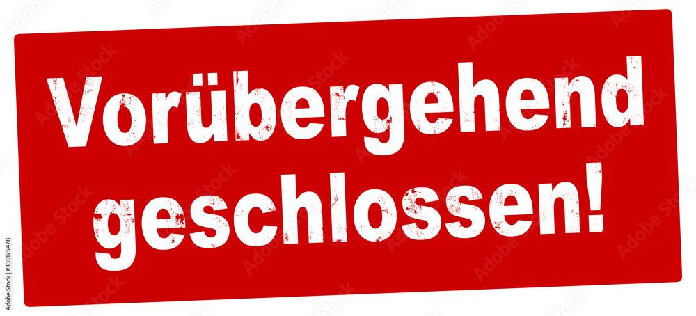 Fototapeta nlsb1346 NewLongStampBanner nlsb - german label / banner - Schild mit der Stempel Aufschrift: Vorübergehend geschlossen. - new-version - 2komma2zu1 xxl g9231