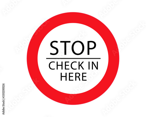 Fotomural Stop Check In Here Sign Isolated On White Background