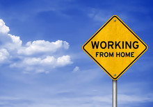 Working From Home - Roadsign Message