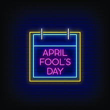 April Fool's Day Neon Signs Style Text Vector