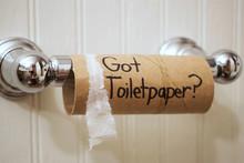 """""""Got Toilet Paper?"""" Written On..."""