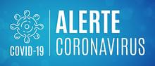 Alerte Coronavirus COVID-19